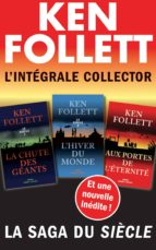 L'Intégrale collector Ken Follett - La saga du Siècle (ebook)
