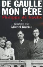 De Gaulle, mon père, tome 1 (ebook)