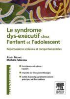 Le syndrome dys-exécutif chez l'enfant et l'adolescent (ebook)