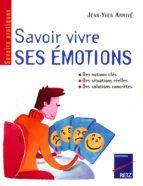 Savoir vivre ses émotions (ebook)