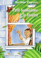 Petit bonhomme à la fenêtre (ebook)