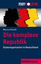 Die komplexe Republik (ebook)