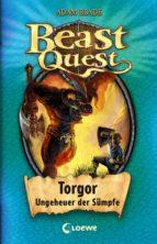 Beast Quest 13 – Torgor, Ungeheuer der Sümpfe (ebook)