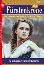 Fürstenkrone 43 - Adelsroman