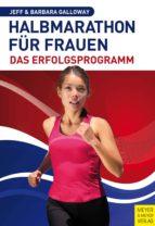 Halbmarathon für Frauen - Das Erfolgsprogramm (ebook)