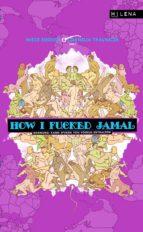 How I fucked Jamal