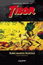Tibor – Eine harte Schule (ebook)