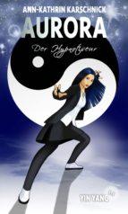 Yin Yang (1.1) - Der Hypnotiseur (ebook)