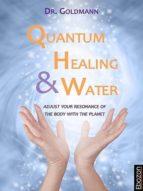 Quantum Healing & Water (ebook)