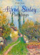 Alfred Sisley: Paintings (ebook)