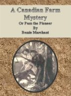 A Canadian Farm Mystery, Or Pam the Pioneer (ebook)