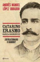 Catarino Erasmo Garza Rodríguez (ebook)