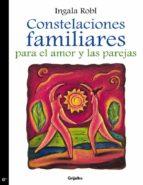 Constelaciones familiares para el amor y las parejas (ebook)