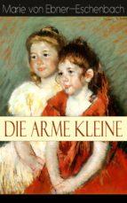 Die arme Kleine (Vollständige Ausgabe) (ebook)
