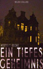 Ein Tiefes Geheimnis (Mystery-Krimi) (ebook)