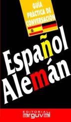 Guía práctica de conversación español-alemán (ebook)