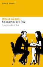 Un matrimonio feliz (ebook)