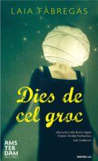 Dies de cel groc (ebook)