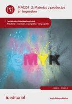 Materias y productos en impresión. ARGI0310  (ebook)