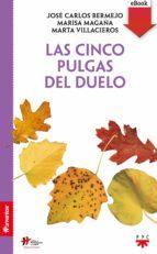 Las cinco pulgas del duelo (eBook-ePub) (ebook)