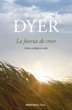 La fuerza de creer (ebook)
