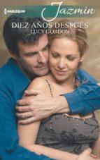 Diez años después (ebook)