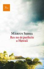 Res no és perfecte a Hawaii (ebook)