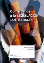"""Comentarios a la legislación """"antitabaco"""" (ebook)"""
