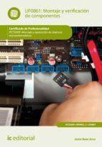 Montaje y verificación de componentes. IFCT0309  (ebook)