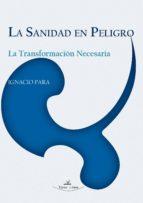 LA SANIDAD EN PELIGRO (ebook)