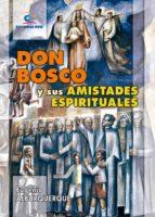 Don Bosco y sus amistades espirituales (ebook)