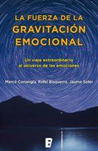 La fuerza de la gravitación emocional (ebook)
