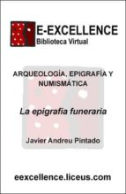 La epigrafía funeraria (ebook)