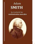 La teoría de los sentimientos morales (ebook)