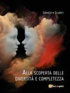 Alla scoperta delle diversità e completezza (ebook)