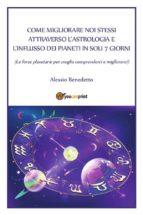 Come migliorare noi stessi attraverso l'astrologia (ebook)