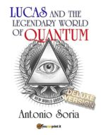 Lucas and the legendary world of Quantum (Deluxe version) (ebook)