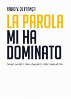 La Parola mi ha dominato (ebook)