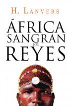 África. Sangran los reyes (Serie África) (ebook)