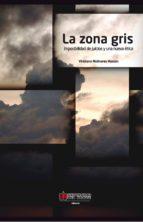 La zona gris (ebook)