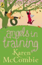 Angels in Training (Angels Next Door Book 2) (ebook)