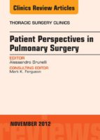 Patient Perspectives in Pulmonary Surgery,  An Issue of Thoracic Surgery Clinics (ebook)