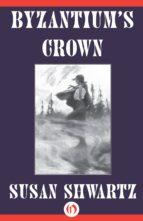 Byzantium's Crown (ebook)