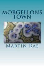 MORGELLONS TOWN (ebook)