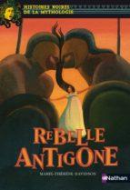 Rebelle Antigone (ebook)