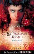 Les chasseurs d'âmes T03 Mystique (ebook)