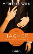 Hacker Acte 3 Vertiges charnels (ebook)
