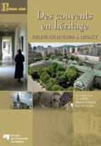 Des couvents en héritage / Religious Houses: A Legacy (ebook)