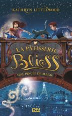 Bliss : une pincée de magie tome 2 (ebook)