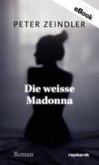 Die weisse Madonna (ebook)